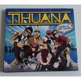 Tihuana   Agora É Pra Valer Cd