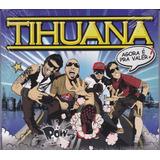Tihuana   Cd Agora É Pra Valer   2013   Lacrado