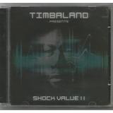Timbaland   Presents Shock Value Ii   Cd Usado   Rap