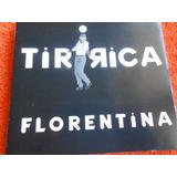 Tiririca Florentina Cd Single Promo Raro