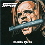 Torpedo Mechanic Tyrants Cd