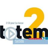 Totem 2 A2   Cd Audio Pour La Classe