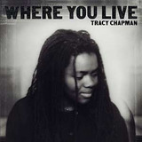 Tracy Chapman Where You Live Cd