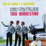Trio Nordestino   Pau De Arara É A Vovozinha