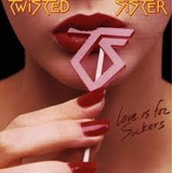 Twisted Sister Love Is For Suckers Cd Novo Lac Imp Germany