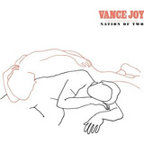Vance Joy Nation Of Two Cd Import