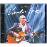Vander Lee Cd 20 Anos Novo Lacrado Original Frete Gratis