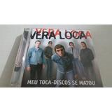 Vera Loca   Cd Meu Toca discos Se Matou original