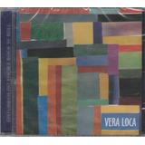 Vera Loca Cd Disturbios Do Amor E Rock N Roll   2005 Lacrado