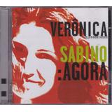 Verônica Sabino   Cd Agora   2002   Seminovo