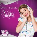 Violetta Cantar É O Que Eu Sou   Cd Pop