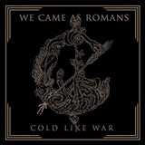 We Came As Romans Cold Like War Cd Import