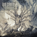 We Came As Romans Tracing Back Roots  digipack Packaging  Cd