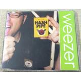 Weezer Cd Single Promo Hash Pipe Raro Importado