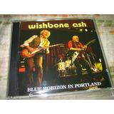 Wishbone Ash   Blue Horizon In Portland