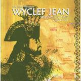 Wyclef Jean Welcome To Haiti Creole 101   Cd Hip Hop