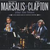 Wynton Marsalis E Eric Clapton   Play The Blues