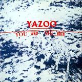 Yazoo ¿ You And Me Both