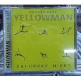 Yellowman Saturday Night Cd Original Estado Impecavel