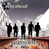 Zebrahead   Greatest Hits Importado