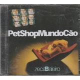 Zeca Baleiro   Cd Pet Shop Mundo Cão   2002   Lacrado