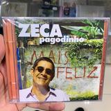 Zeca Pagodinho   Mais Feliz Cd Original Lacrado