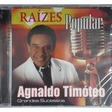 agnaldo timóteo-agnaldo timoteo Agnaldo Timoteo Raizes Popular Novo Lacrado