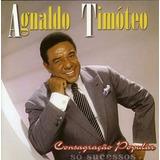 agnaldo timóteo-agnaldo timoteo Cd Agnaldo Timoteo Consagracao Popular