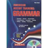 akcent-akcent American Accent Training Grammar Ann Cook Inclui Cds 2009