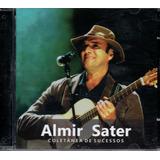 almir sater-almir sater Cd Almir Sater Coletanea De Sucessos