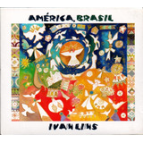 america-america Ivan Lins Cd America Brasil Novo Lacrado