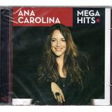 ana carolina-ana carolina Ana Carolina Cd Mega Hits Novo Original Lacrado