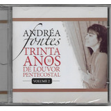 andréa fontes-andrea fontes Cd Andrea Fontes 30 Anos De Louvor Pentecostal Vol 2 biblos