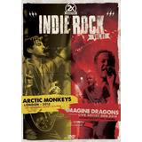 arctic monkeys-arctic monkeys Dvd Indie Rock Vol 1 Artic Monkeys E Imagine Dragons