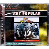 art popular-art popular Art Popular O Canto Da Razao cd Original Lacrado