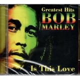 bob marley-bob marley Cd Bob Marley The Wailers Greatest Hits Is This Love