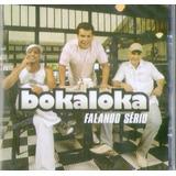 bokaloka-bokaloka Cd Bokaloka Falando Serio