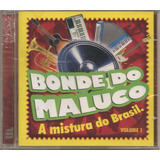 bonde do maluco-bonde do maluco Cd Bonde Do Maluco A Mistura Do Brasil