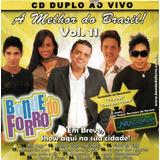 bonde do maluco-bonde do maluco Cd O Melhor Do Brasil Vol11 Bonde Do Forro Dj Maluco