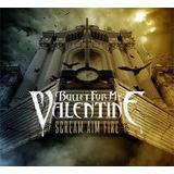 bullet for my valentine-bullet for my valentine Cd Bullet For My Valentine Scream Aim Fire