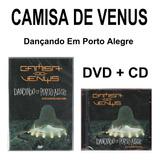 camisa de vênus-camisa de venus Camisa De Venus Dvd Cd Dancando Em Porto Alegre Novo