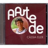 cassia eller-cassia eller Cassia Eller Cd Arte De Novo Lacrado Original