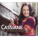 cassiane-cassiane Cassiane Cd Ao Som Dos Louvores Digipack Novo Lacrado