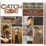 catch side-catch side Cd Catch Side Sempre Mais