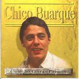 chico buarque-chico buarque Cd Lacrado Chico Buarque Colecao Obras Primas