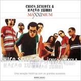 chico science-chico science Cd Chico Science E Nacao Zumbi Maxximum