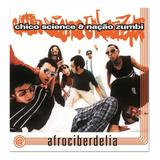 chico science-chico science Cd Lacrado Chico Science Nacao Zumbi Afrociberdelia 1996