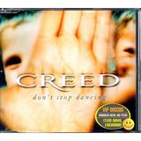 creed-creed Cd Single Creed Dont Stop Dancing Lacrado Novo