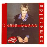 duran duran-duran duran Cd Lacrado Single Chris Duran Esmeralda Tema Da Novela Sbt
