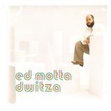ed motta-ed motta Cd Ed Motta Dwitza